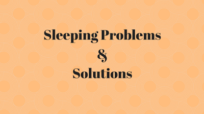 sleeping problems and solutions